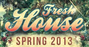 DJ Kix – Fresh House Spring 2013 Part.2