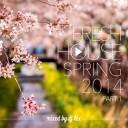 DJ Kix - Fresh House Spring 2014 Part.1