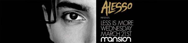 Alesso presents Less Is More at Mansion - WMC 2012 Miami