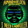 Armand Van Helden Feat. Butter Rush – I Need A Painkiller (Radio Edit)