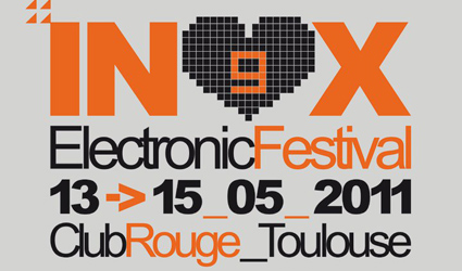 Inox Electronic Festival Toulouse 2011