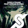 Jude & Frank, Adrian Buono – Clandestino (Crazibiza Remix)
