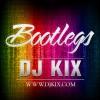 DJ Kix Bootlegs Mashups