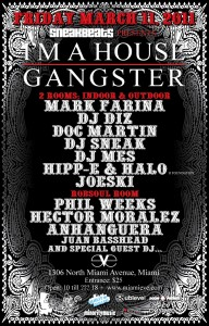Sneakbeats Presents I'm A House Gangster, Club Eve Miami WMC 2011
