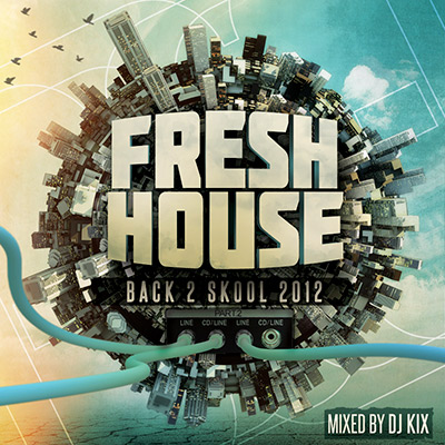 DJ Kix - Fresh House Back 2 Skool 2012 Part.2