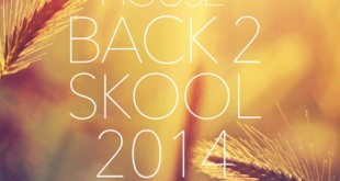 DJ Kix - Fresh House Back 2 Skool 2014 Part.1