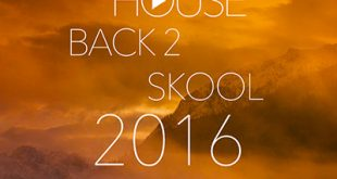 DJ Kix – Fresh House Back 2 Skool 2016 Part.2