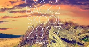 DJ Kix – Fresh House Back 2 Skool 2017 Part.1