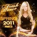 DJ Kix - Fresh House Spring 2011 Part.3
