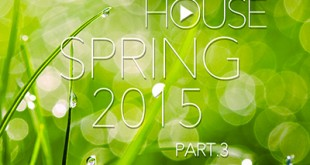 DJ Kix - Fresh House Spring 2015 Part.3