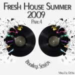 DJ Kix  Fresh House Summer 2009 Part.4  Bootlegs Session