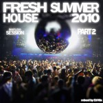 DJ Kix - Fresh House Summer 2010 Part.2 - Bootlegs Session