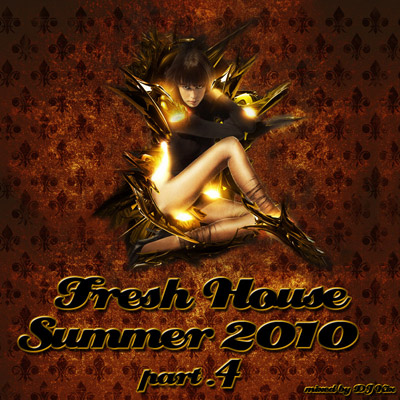 DJ Kix - Fresh House Summer 2010 Part.4