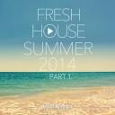 DJ Kix - Fresh House Summer 2014 Part.1