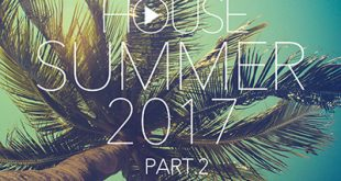 DJ Kix – Fresh House Summer 2017 Part.2
