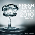 DJ Kix - Fresh House Winter 2010 Part.1 - Bootlegs Session