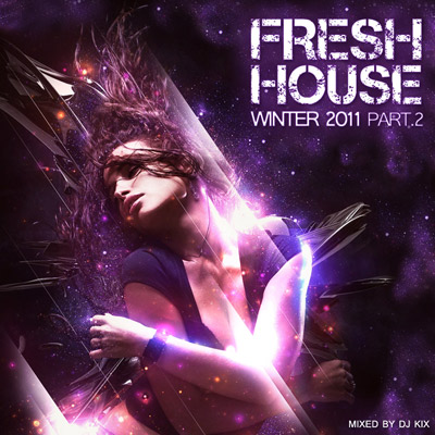 DJ Kix - Fresh House Winter 2011 Part.2