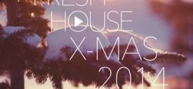 DJ Kix – Fresh House X-Mas 2014 Part.1
