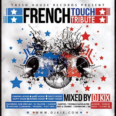 DJ Kix Presents A Tribute To French Touch