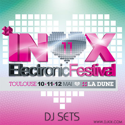 Inox Electronic Festival Toulouse 2013