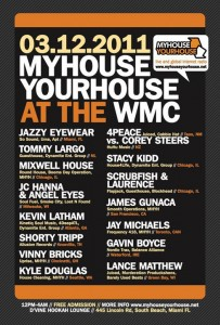 My House, Your House Party Miami WMC 2011