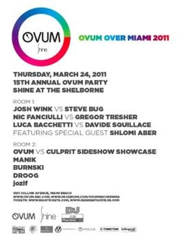 Ovum Over Miami, Shine (24-03-2011)