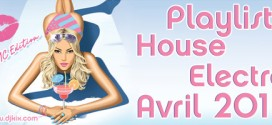 Playlist House Electro Avril 2011