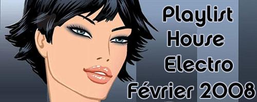 Playlist House Electro Février 2008