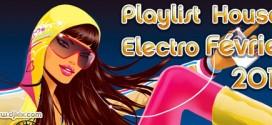 Playlist House Electro Février 2011