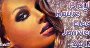 Playlist House Electro Janvier 2017