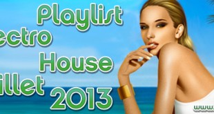 Playlist House Electro Juillet 2013