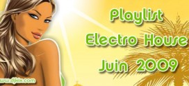 Playlist House Electro Juin 2009