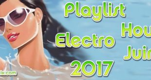 Playlist House Electro Juin 2017