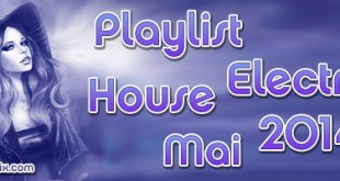 Playlist House Electro Mai 2014