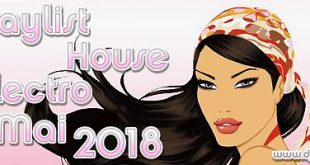 Playlist House Electro Mai 2018