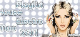 Playlist House Electro Mars 2011