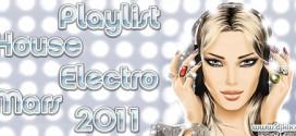 Playlist House Electro Mars 2011