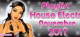 Playlist House Electro Novembre 2011