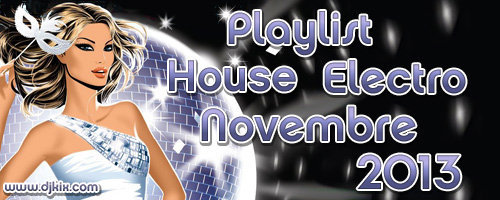 Playlist House Electro Novembre 2013