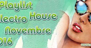 Playlist House Electro Novembre 2016