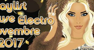 Playlist House Electro Novembre 2017