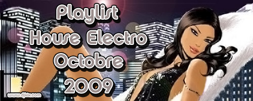 Playlist House Electro Octobre 2009