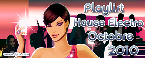 Playlist House Electro Octobre 2010
