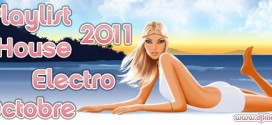 Playlist House Electro Octobre 2011