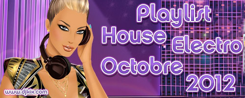 Playlist House Electro Octobre 2012