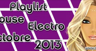 Playlist House Electro Octobre 2013