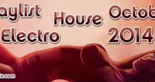 Playlist House Electro Octobre 2014
