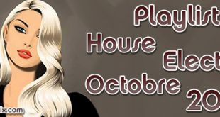 Playlist House Electro Octobre 2017