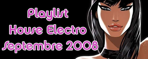 Playlist House Electro Septembre 2008