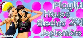 Playlist House Electro Septembre 2011